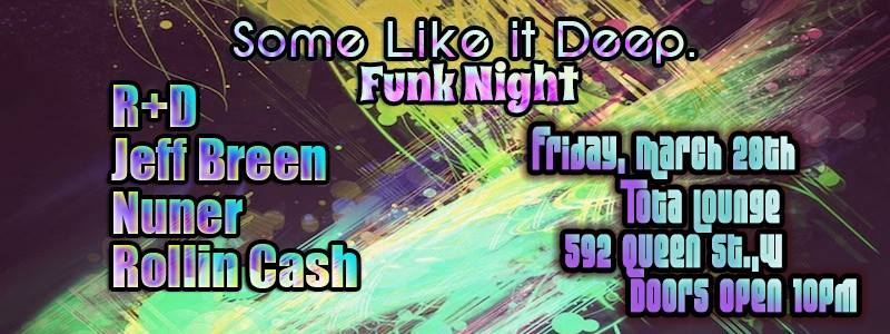 Some Like It Deep - Total - FUNK NIGHT
